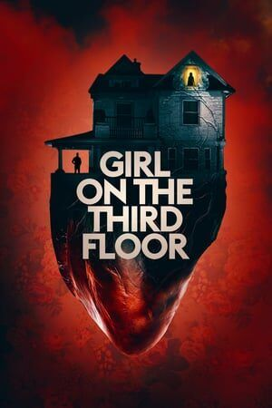 Girl on the Third Floor Legendado