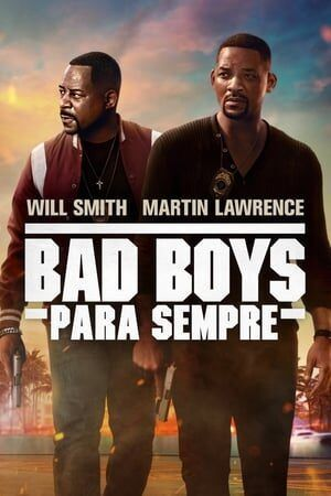 Bad Boys Para Sempre Dual Áudio