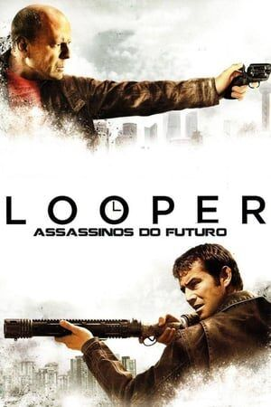 Looper – Assassinos do Futuro Dual Áudio